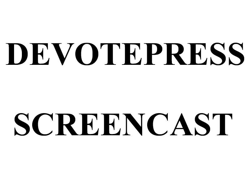 DevotePress-Screencast