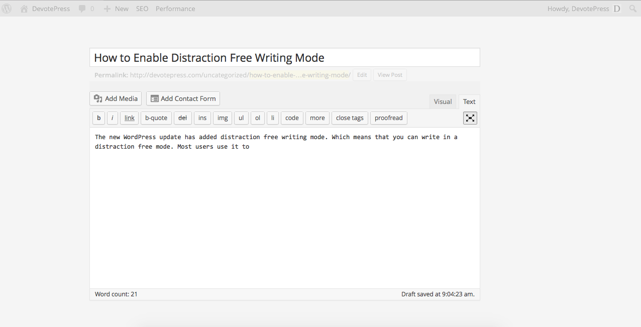 Distraction Free Writing Mode Example