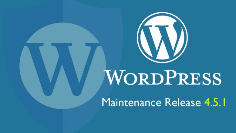 WordPress Version 4.5.1 release