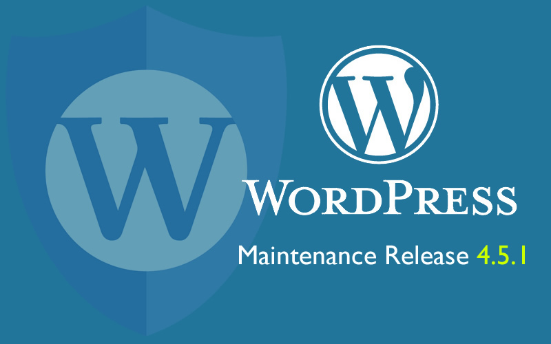 WordPress Version 4.5.1. Maintenance Release