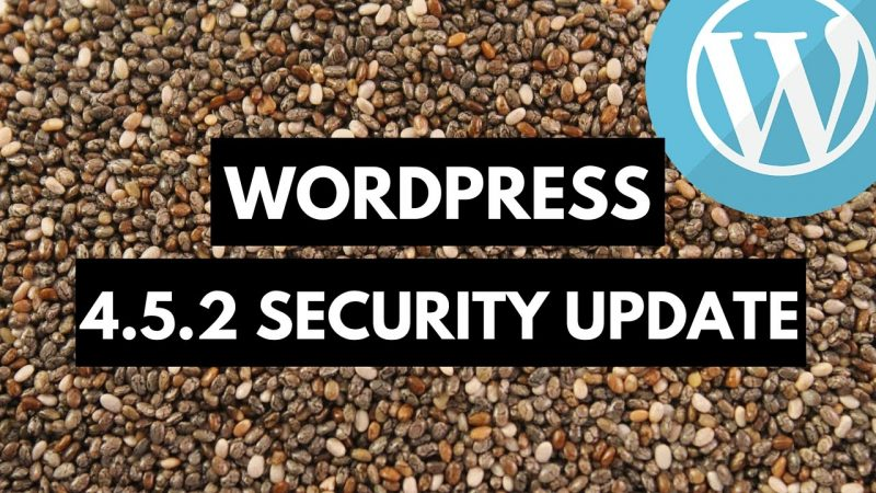 WordPress Version 4.5.2 Security Release patches more XSS issues