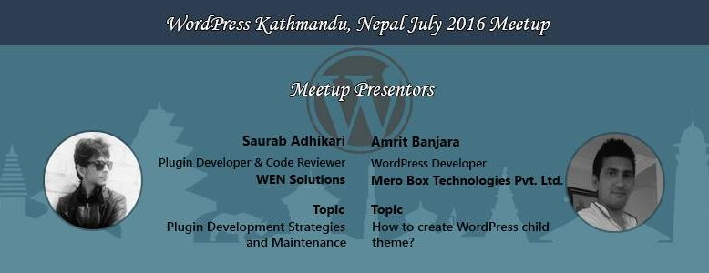 WordPress Kathmandu, Nepal July 2016 Meetup