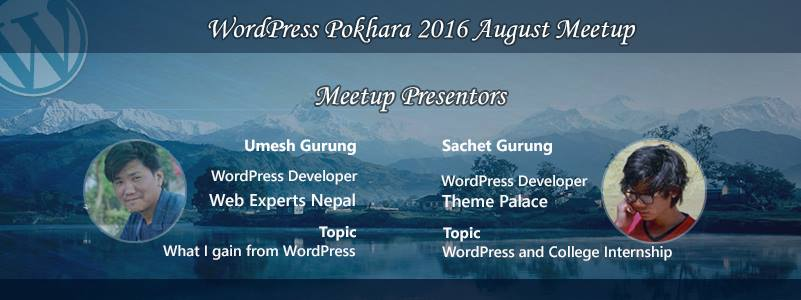 WordPress Pokhara, Nepal August 2016 Meetup