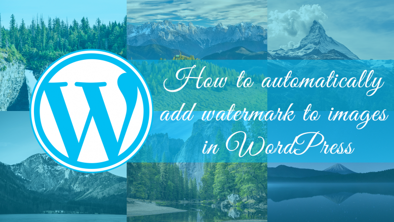 How to add watermark to your images in WordPress