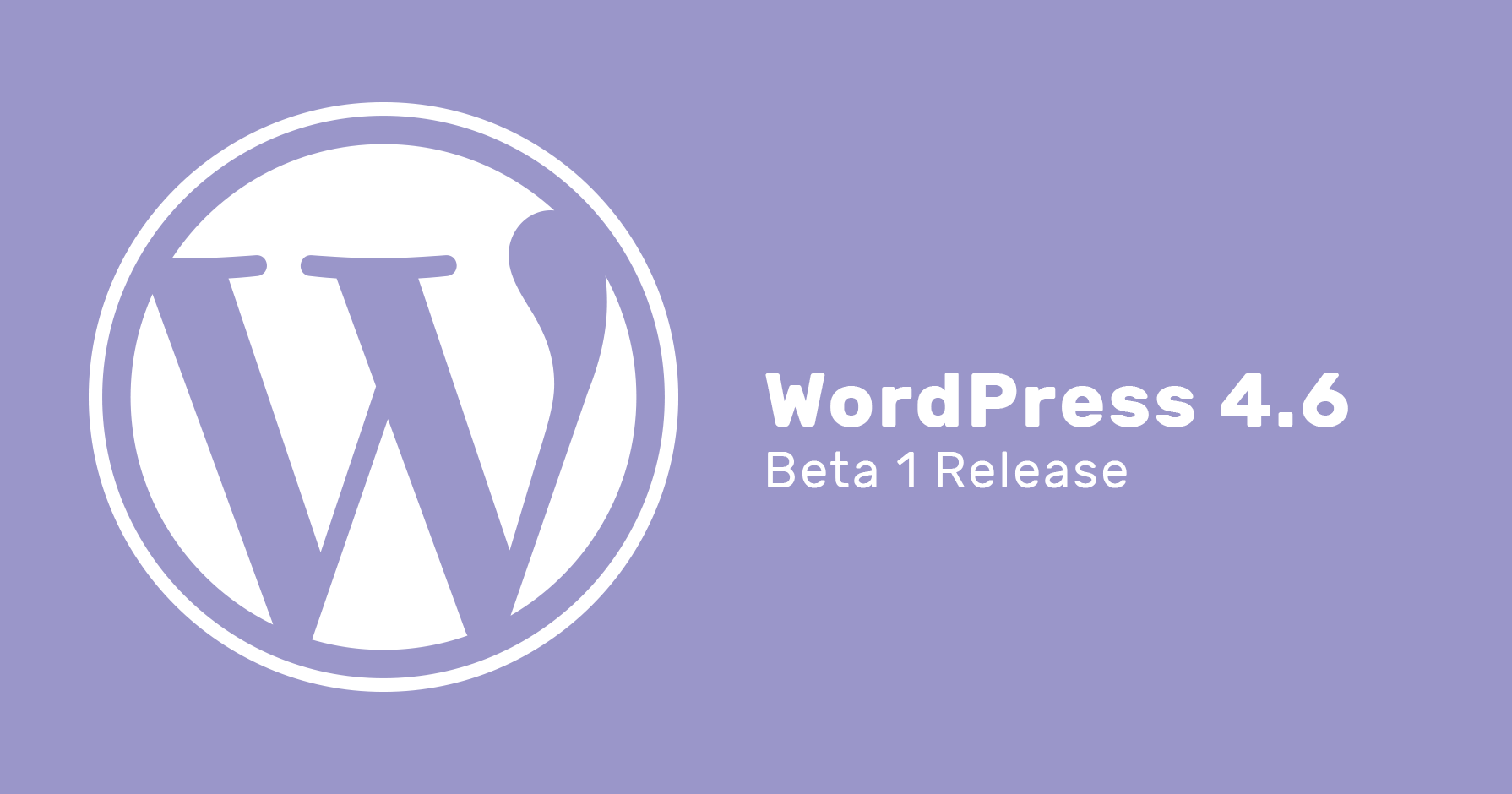WordPress 4.6 Beta 1 available for testing