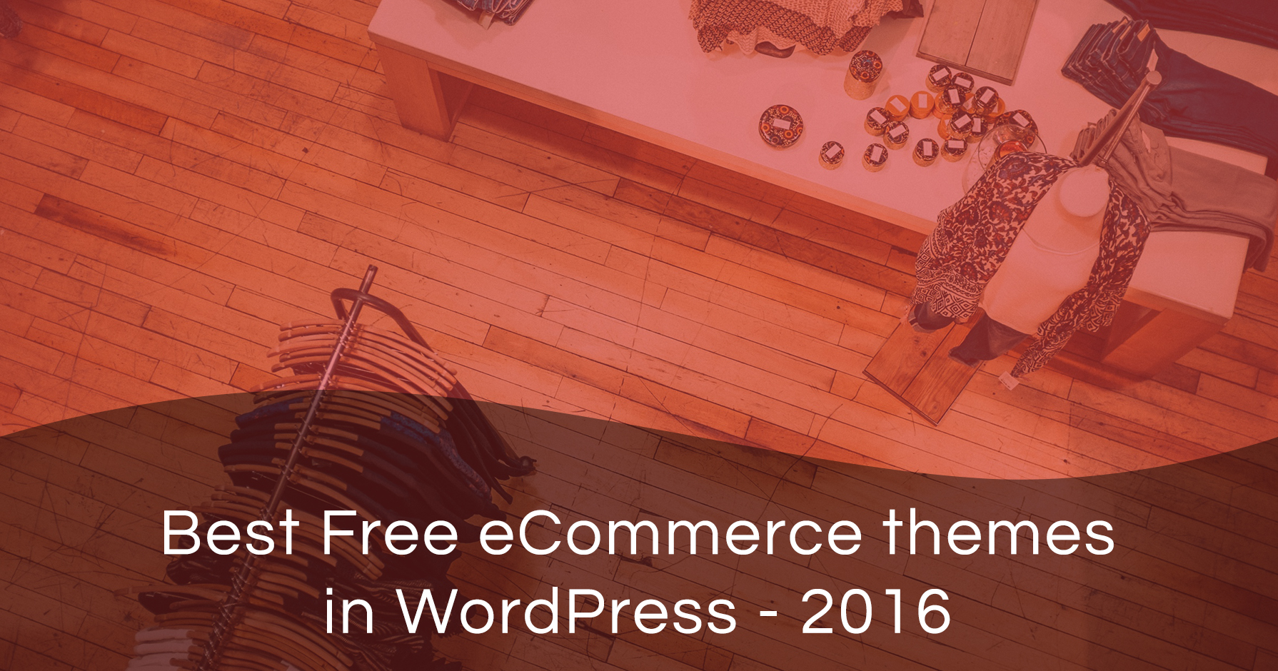 Best Free eCommerce Themes in WordPress released in 2016