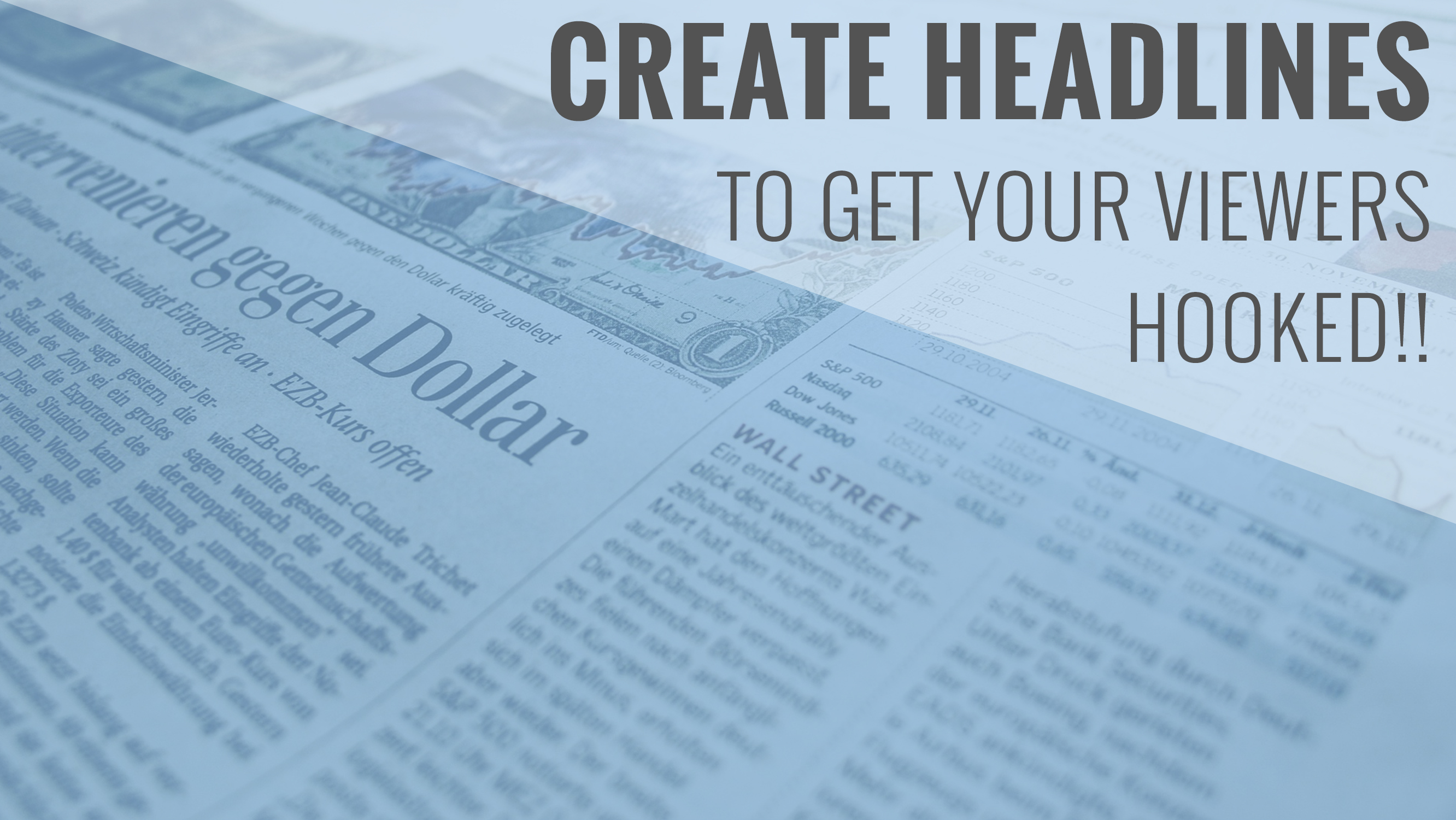 create attention grabbing headlines