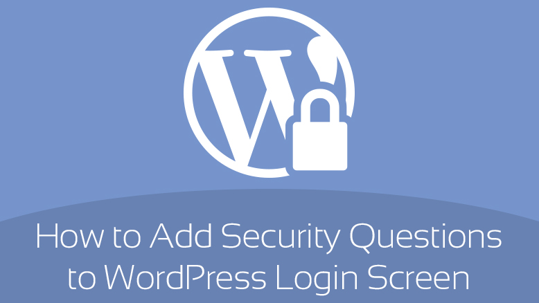 add security questions to WordPress login screen