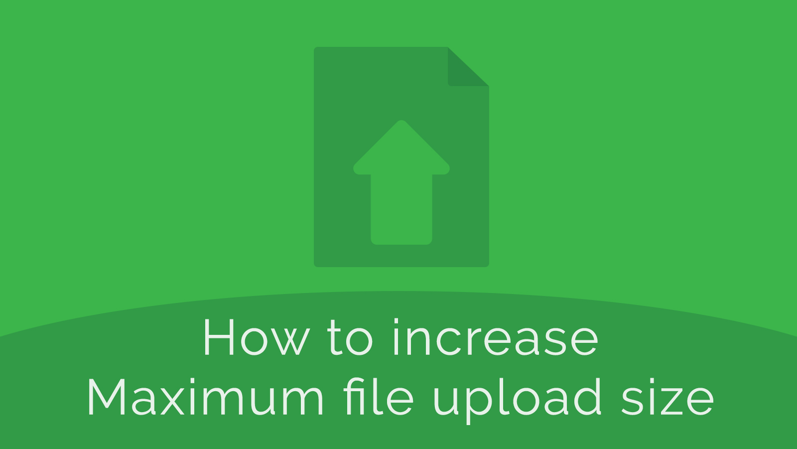 How to Increase Maximum File Upload Size in WordPress Manually