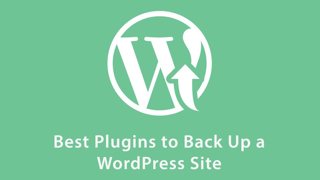 Best Plugins to Back Up WordPress Sites