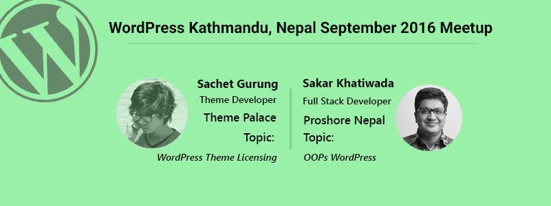 It's Time! WordPress Kathmandu, Nepal September 2016 Meetup