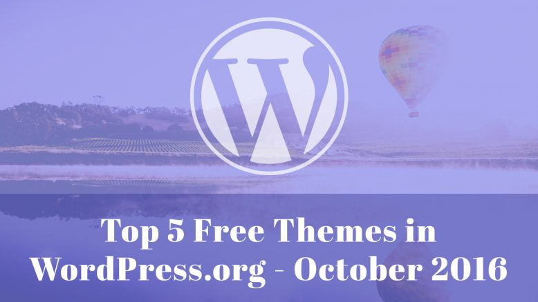 top 5 free themes in WordPress.org – October 2016