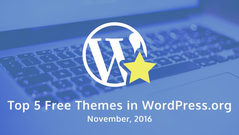 top 5 free themes in WordPress.org - November 2016