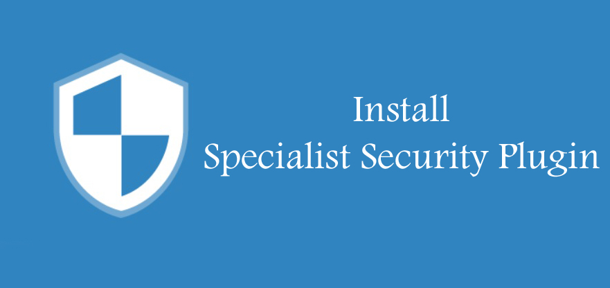 Install a Specialist Security plugin