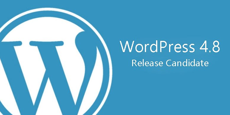 WordPress 4.8 Release Candidate