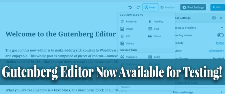 Gutenberg Editor now available for Testing