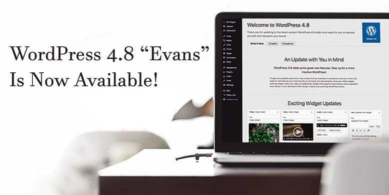 WordPress 4.8 Evans is now available.