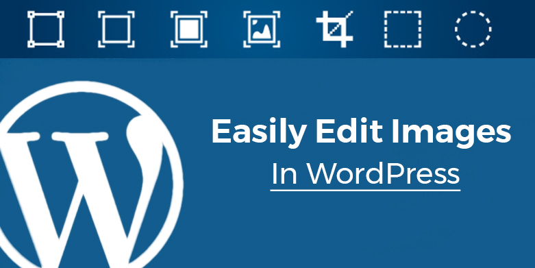How to Easily Edit Images in WordPress with WordPress Image Editor