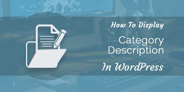 How ti Display Category Description in WordPress