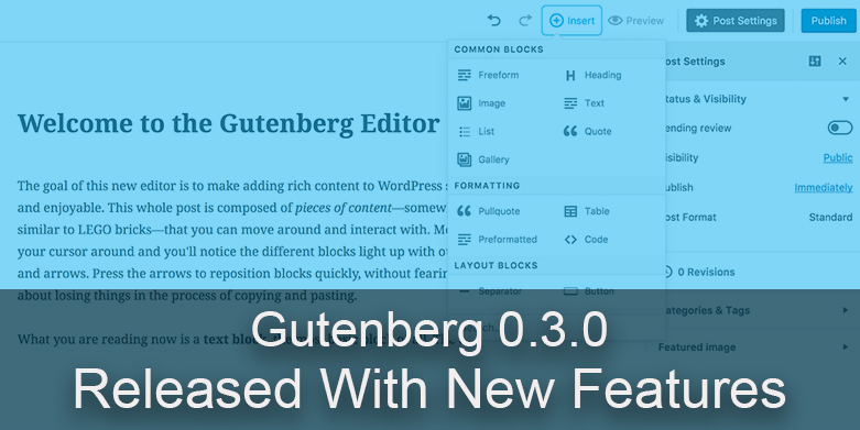 Gutenberg 0.3.0 released with new features