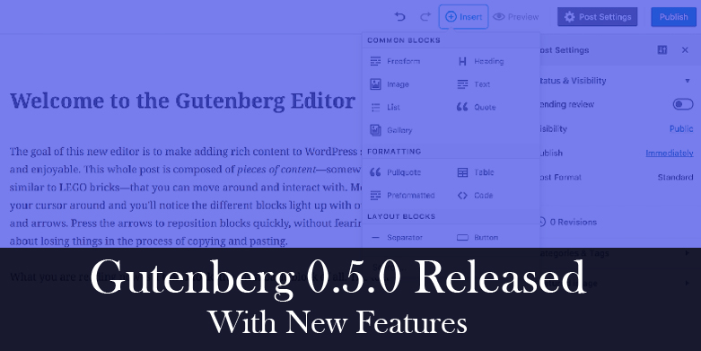 Gutenberg 0.5.0 released with new features