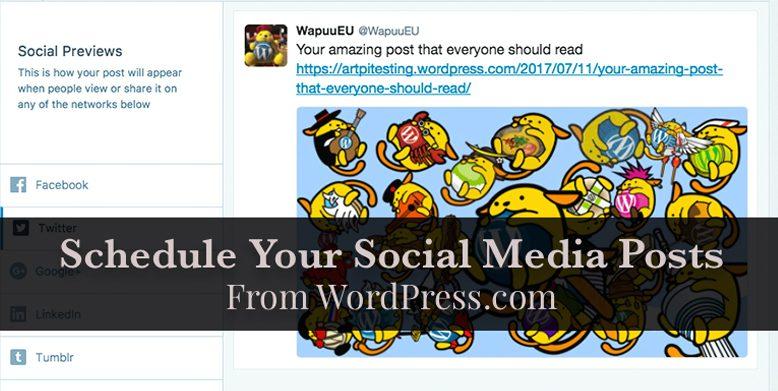 Schedule your social media posts from WordPress.com