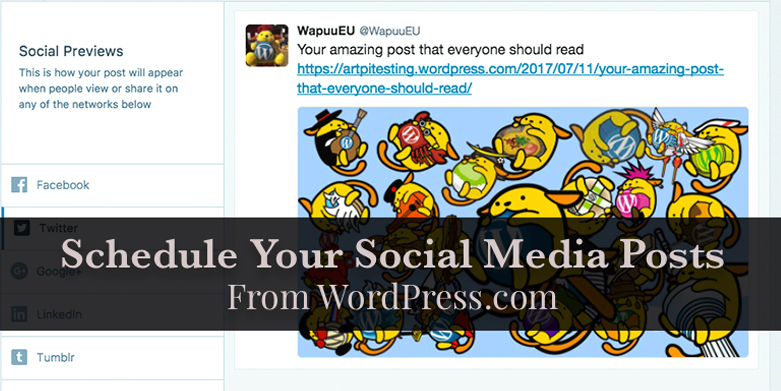 Schedule your social media posts from WordPress.com