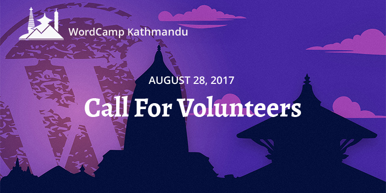 WordCamp Kathmandu 2018 Volunteers registration open