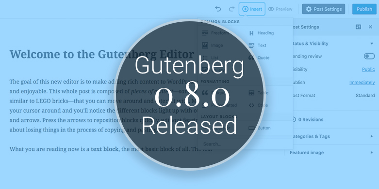 Gutenberg 0.8.0 release with new blocks