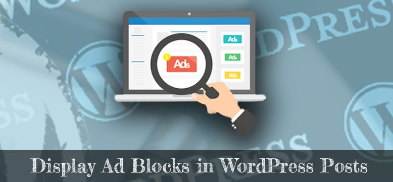 Display Ad Blocks in WordPress Posts