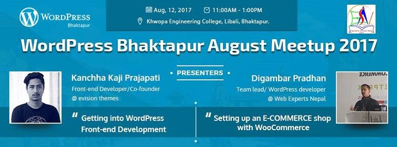 WordPress Bhaktapur August Meetup 2017 Has Been Announced!
