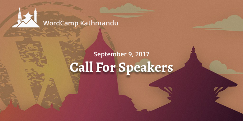 WordCamp Kathmandu 2018: Become a Speaker. Image Source: WordCamp Kathmandu 2018 website
