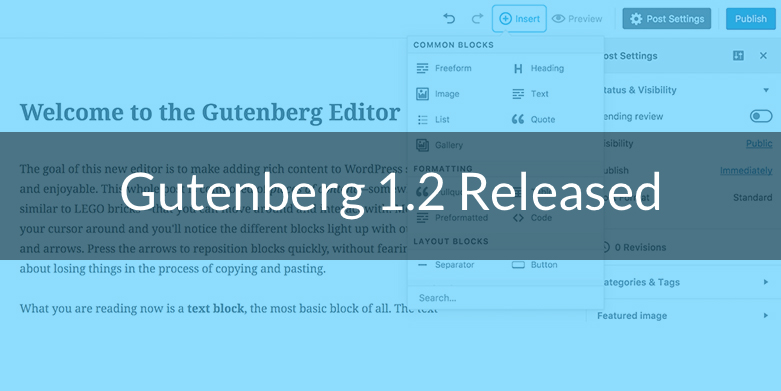 Gutenberg 1.2 Released with New Features and Improvements