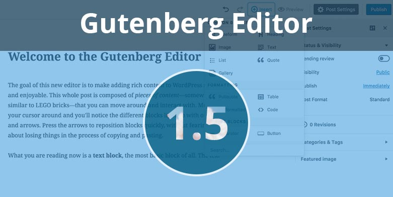 Gutenberg 1.5: The Newest Version of Gutenberg Editor