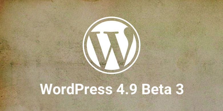 WordPress 4.9 Beta 3