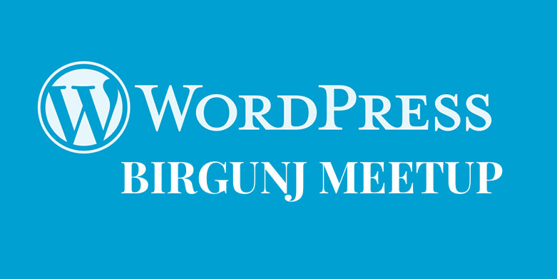 First Ever WordPress Birgunj Meetup 2017