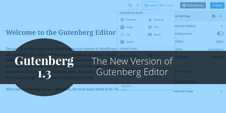 Gutenberg 1.3: The New Version of Gutenberg Editor