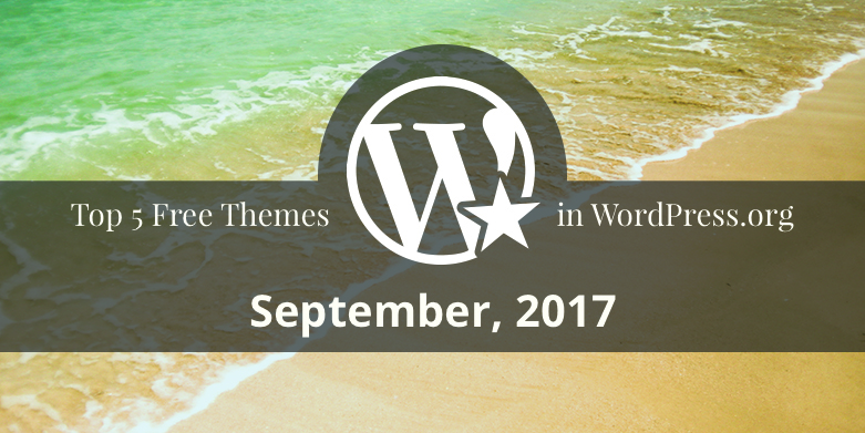 Top 5 Free Themes in WordPress.org—September 2017