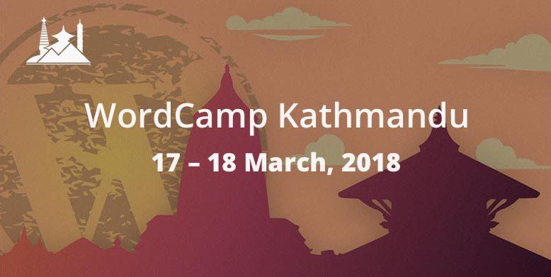 Early Bird Tickets to WordCamp Kathmandu 2018 Closing Soon.