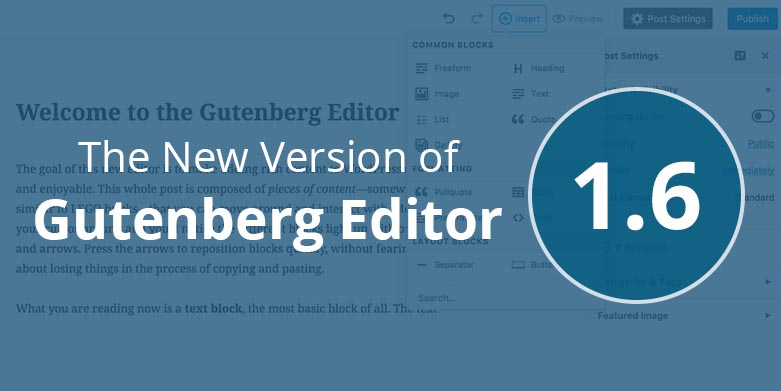 Gutenberg 1.6: The Newest Version of Gutenberg Editor