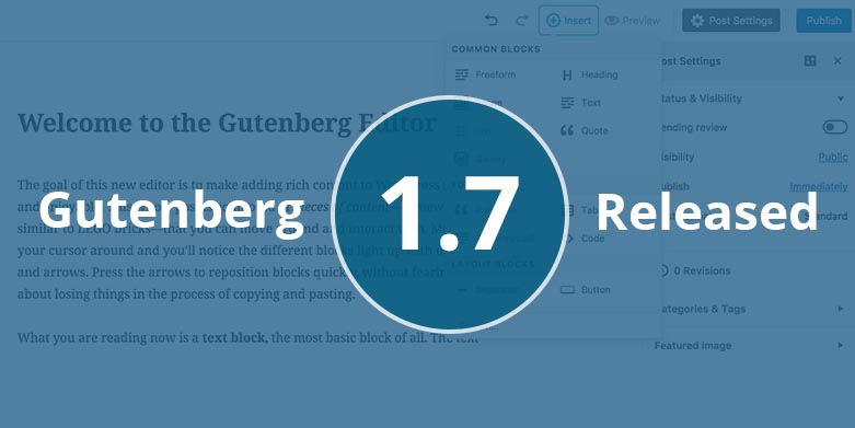 Gutenberg 1.7 Released with New Features and Improvements