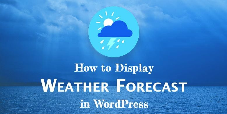 How to Display Weather Forecast in WordPress (1)