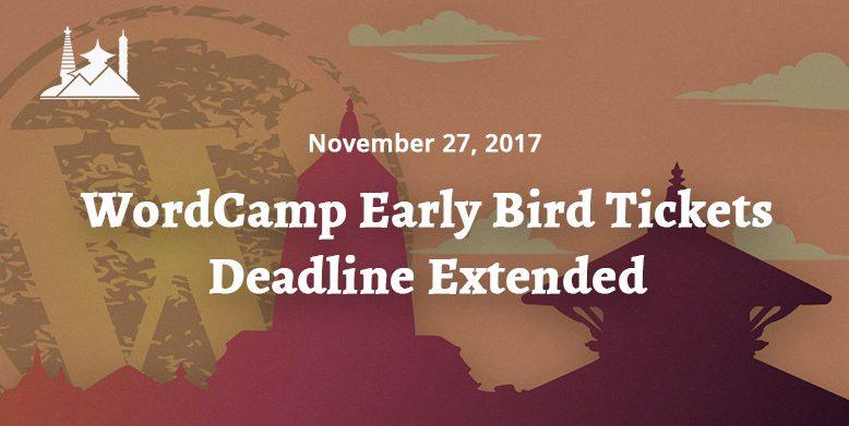 WordCamp Early Bird Tickets Deadline Extended