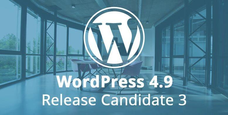 WordPress 4.9 Release Candidate 3