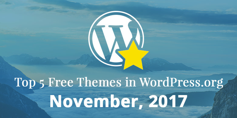 Top 5 Free Themes in WordPress.org—November 2017
