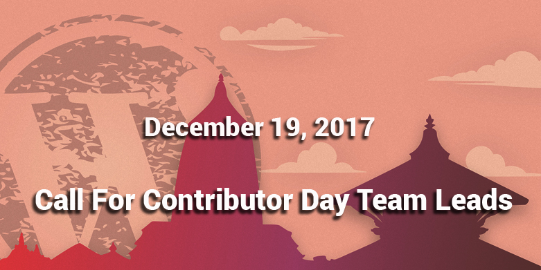 Call for Contributor Day Team Leads.