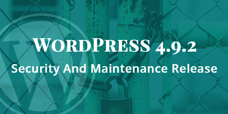 WordPress-4.9.2-Security-And-Maintenance-Release