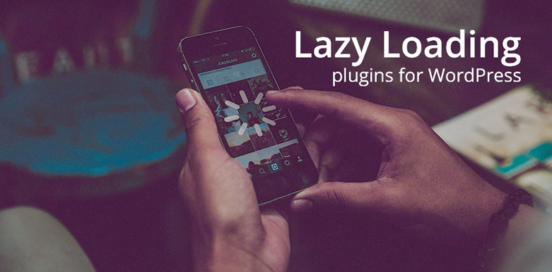 7 Best Lazy Load WordPress Plugins