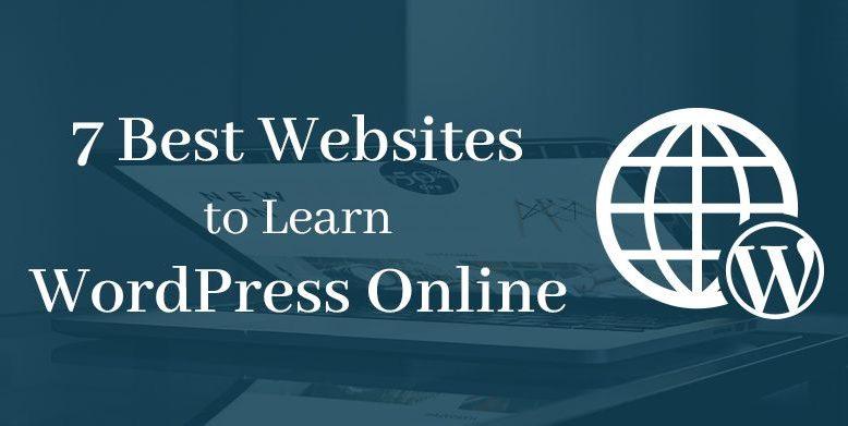 7 Best Websites to Learn WordPress Online
