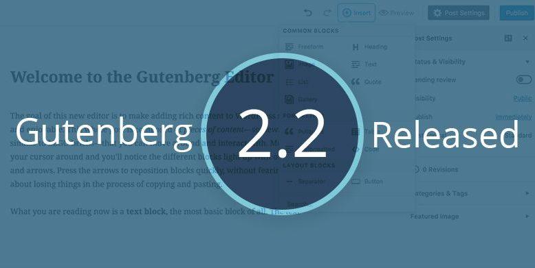 Gutenberg 2.2 Released